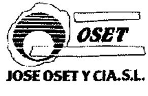 OSET JOSE OSET Y CIA. S.L.