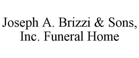 JOSEPH A. BRIZZI & SONS, INC. FUNERAL HOME
