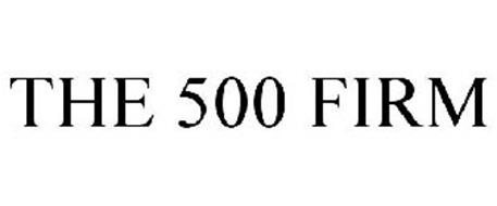 THE 500 FIRM