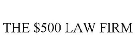 THE $500 LAW FIRM