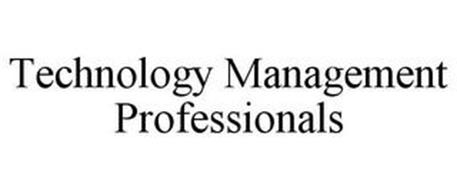 TECHNOLOGY MANAGEMENT PROFESSIONALS