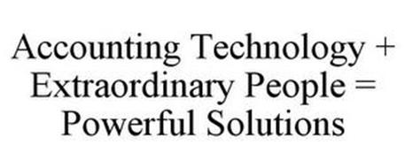 ACCOUNTING TECHNOLOGY + EXTRAORDINARY PEOPLE = POWERFUL SOLUTIONS