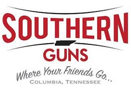 SOUTHERN GUNS WHERE YOUR FRIENDS GO... COLUMBIA, TENNESSEE
