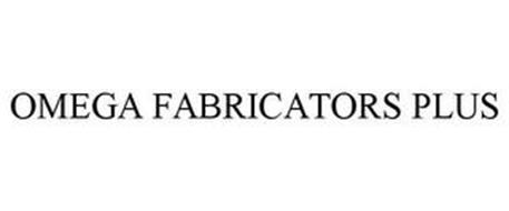OMEGA FABRICATORS PLUS