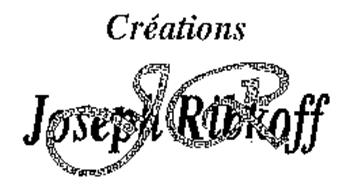 CREATIONS JOSEPH RIBKOFF JR