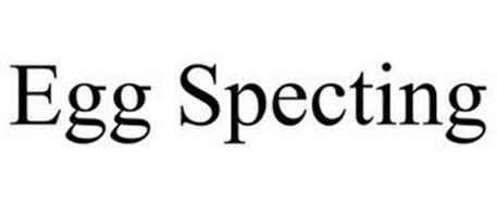 EGG SPECTING