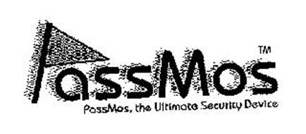 PASSMOS PASSMOS, THE ULTIMATE SECURITY DEVICE