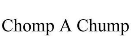CHOMP A CHUMP
