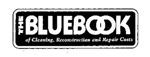 THE BLUEBOOK OF CLEANING, RECONSTRUCTION AND REPAIR COSTS