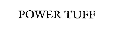 POWER TUFF