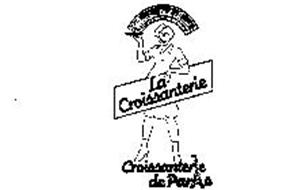 CHAUD...TOUT CHAUD CROISSANTERIE DE PARIS LA CROISSANTERIE