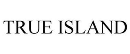 TRUE ISLAND