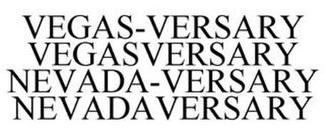 VEGAS-VERSARY VEGASVERSARY NEVADA-VERSARY NEVADAVERSARY