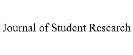 JOURNAL OF STUDENT RESEARCH