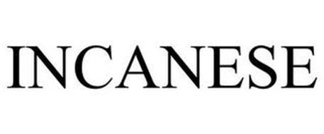 INCANESE