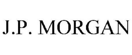 J.P. MORGAN Trademark of JPMORGAN CHASE BANK, N.A. Serial ... J.p. Morgan Logo