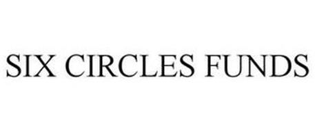 SIX CIRCLES FUNDS