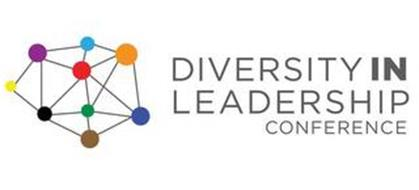 DIVERSITY IN LEADERSHIP CONFERENCE