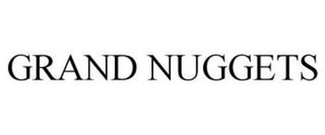 GRAND NUGGETS