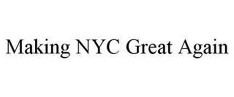 MAKING NYC GREAT AGAIN