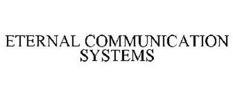 ETERNAL COMMUNICATION SYSTEMS