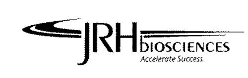 JRH BIOSCIENCES ACCELERATE SUCCESS.