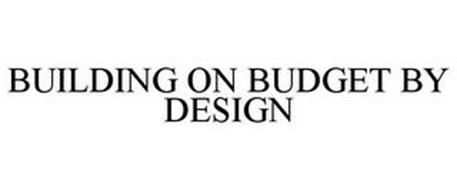 BUILDING ON BUDGET BY DESIGN