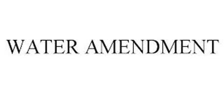 WATER AMENDMENT
