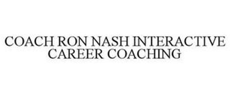 COACH RON NASH INTERACTIVE CAREER COACHING