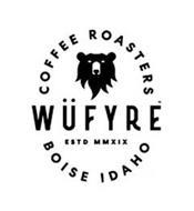 COFFEE ROASTERS WÜFYRE ESTD MMXIX BOISE IDAHO