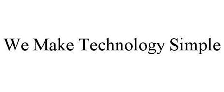 WE MAKE TECHNOLOGY SIMPLE