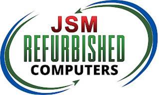 JSM REFURBISHED COMPUTERS