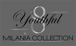YOUTHFUL 8 MILANIA COLLECTION