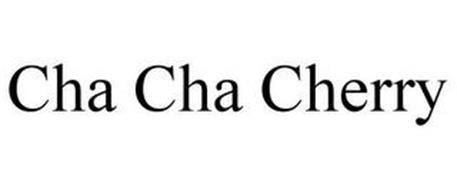 CHA CHA CHERRY
