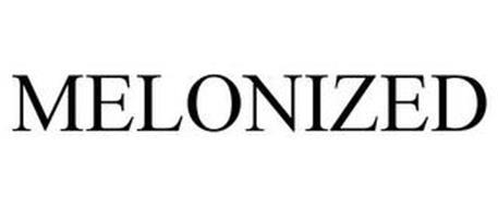 MELONIZED