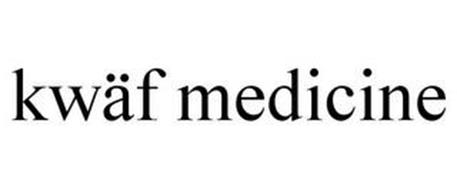 KWÄF MEDICINE