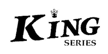 KING SERIES