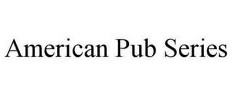 AMERICAN PUB SERIES