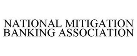 NATIONAL MITIGATION BANKING ASSOCIATION