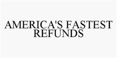 AMERICA'S FASTEST REFUNDS