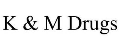 K & M DRUGS