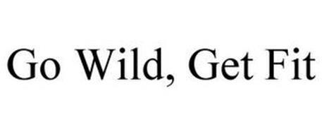 GO WILD, GET FIT