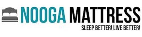 NOOGA MATTRESS SLEEP BETTER! LIVE BETTER!