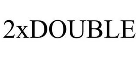 2X DOUBLE