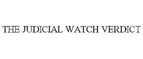 THE JUDICIAL WATCH VERDICT