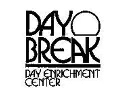DAY BREAK DAY ENRICHMENT CENTER