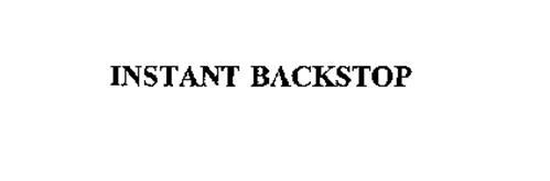 INSTANT BACKSTOP