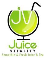JV JUICE VITALITY SMOOTHIE & FRESH JUICE & TEA