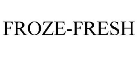 FROZE FRESH