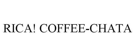 RICA! COFFEE-CHATA